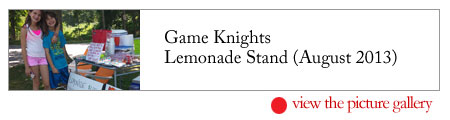 Game Knights Lemonade Stand (August 2013)